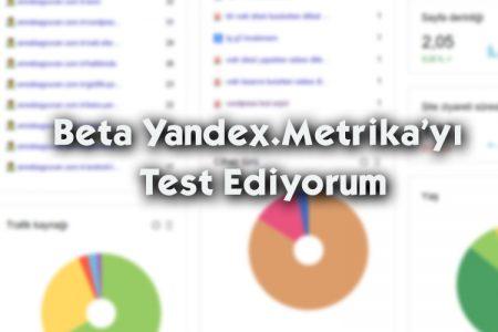 Beta Yandex.Metrika'yı Test Ediyorum