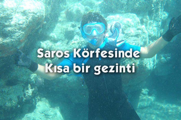 Saros Körfesinde kısa bir gezinti