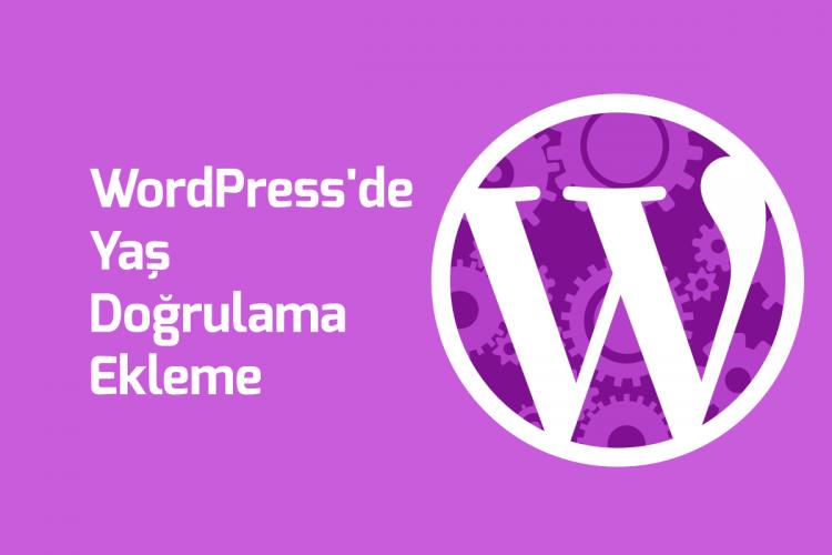WordPress'de Yaş Doğrulama Ekleme