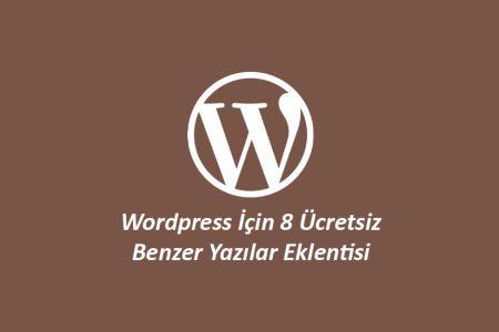 WordPress İçin 8 Ücretsiz Benzer Yazılar Eklentisi